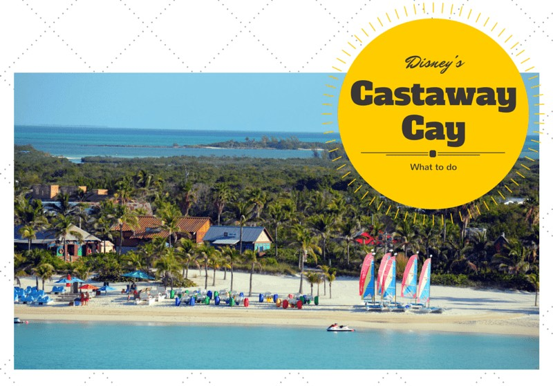 Disney Cruise Line Private Island Castaway Cay. Things to do on Castaway Cay.