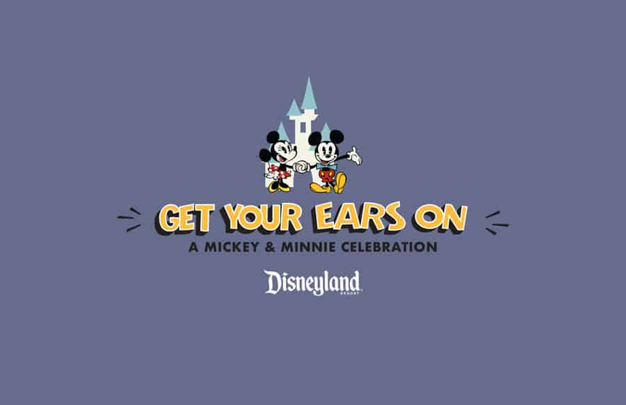 get your ears on at Disneyland