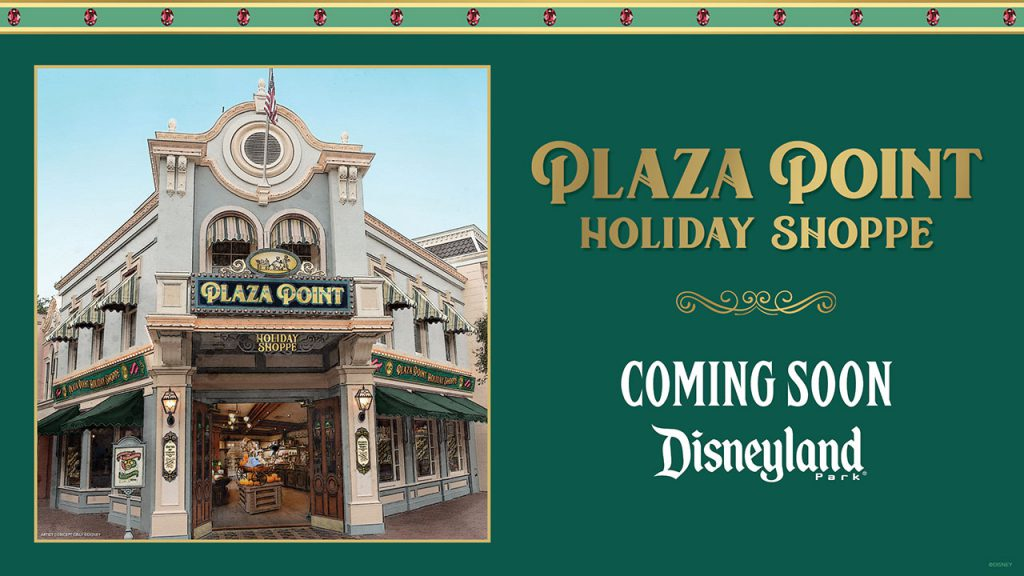 Plaza Point, an All-New Holiday Store, Coming Soon to Disneyland Park